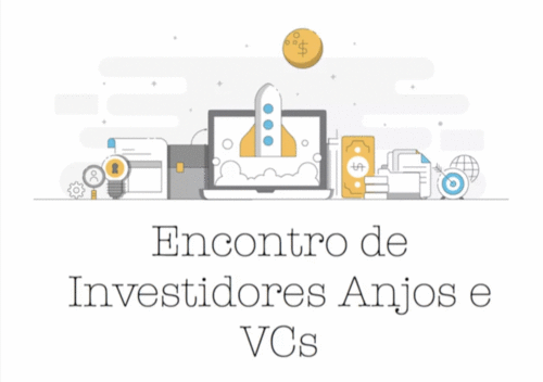Quinto Encontro dos Investidores Anjo e VCs